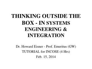 THINKING OUTSIDE THE BOX - IN  SYSTEMS ENGINEERING & INTEGRATION