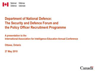 Department of National Defence: The Security and Defence Forum and