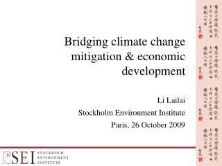 Bridging climate change mitigation & economic development