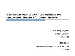 A Generation Model to Unify Topic Relevance and Lexicon-based Sentiment for Opinion Retrieval