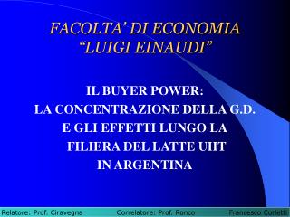 "FACOLTA' DI ECONOMIA ""LUIGI EINAUDI"""
