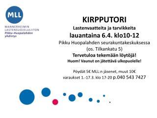 KIRPPUTORI Lastenvaatteita ja tarvikkeita lauantaina 6.4. klo10-12