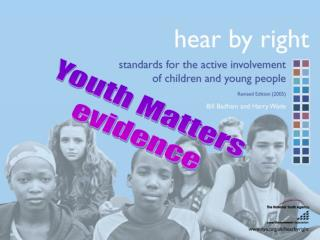 Youth Matters evidence