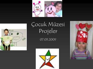Çocuk Müzesi Projeler