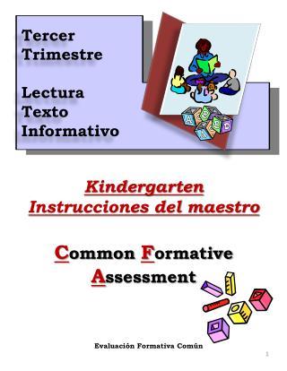Kindergarten Instrucciones del maestro C ommon  F ormative  A ssessment
