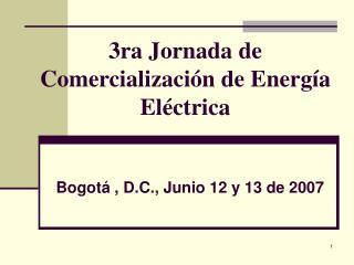 3ra Jornada de Comercialización de Energía Eléctrica