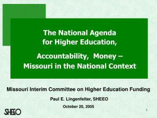 The National Agenda  for Higher Education,
