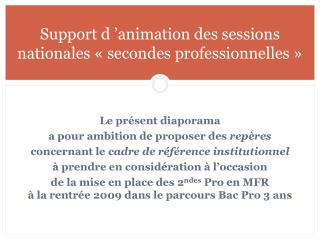 Support d 'animation des sessions nationales « secondes professionnelles »