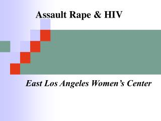 Assault Rape & HIV
