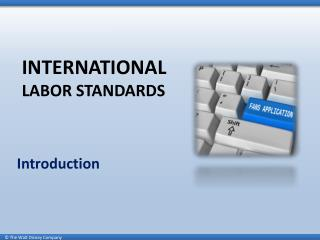 INTERNATIONAL LABOR STANDARDS