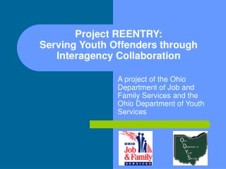 Project REENTRY: Serving Youth Offenders through Interagency Collaboration