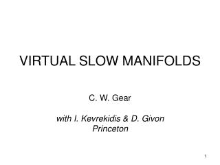 VIRTUAL SLOW MANIFOLDS