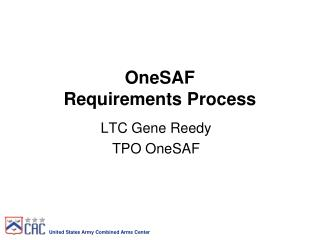 OneSAF  Requirements Process