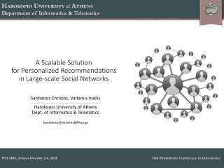 A Scalable Solution  for  Personalized Recommendations  in  Large-scale Social Networks