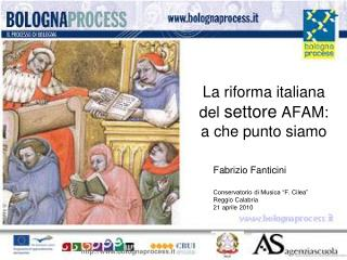 La riforma italiana del  settore  AFAM: a che punto siamo