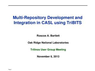 Multi-Repository Development and Integration in CASL using TriBITS