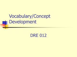 Vocabulary/Concept Development