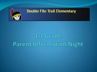 1st Grade Parent Information Night