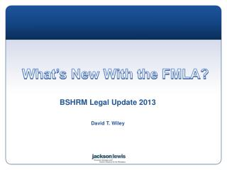 What's New With the FMLA?