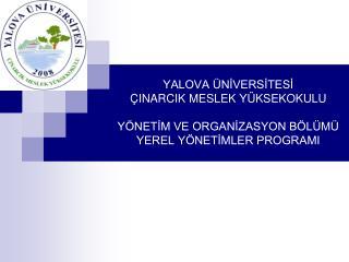Yönetim ve Organizasyon Bölümü