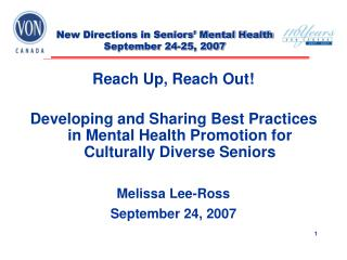 New Directions in Seniors' Mental Health September 24-25, 2007
