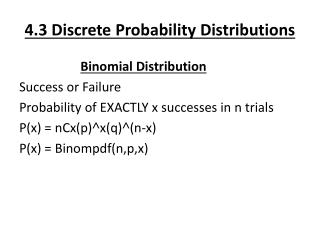 4.3 Discrete Probability Distributions
