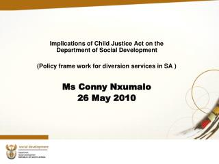 Implications of Child Justice Act on the Department of Social Development
