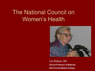 The National Council on Women's Health
