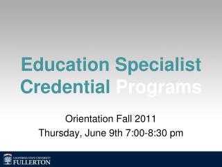 Education Specialist Credential  Programs