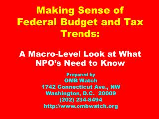 Making Sense of Federal Budget and Tax Trends: A Macro-Level Look at What NPO's Need to Know