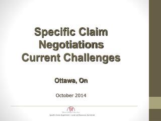Specific Claims Department – Lands and Resources Secretariat
