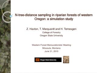N-tree-distance sampling in riparian forests of western Oregon: a simulation study