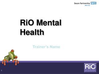 RiO Mental Health
