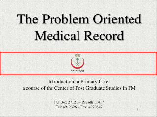 The Problem Oriented Medical Record
