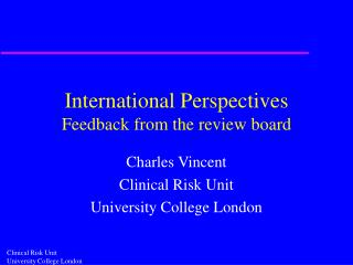 International Perspectives Feedback from the review board
