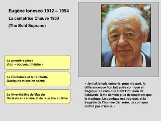 Eug ne Ionesco 1912   1994  La cantatrice Chauve 1950 The Bold Soprano