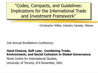 - Christopher Wilkie, Industry Canada, Ottawa