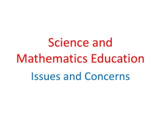 Science and Mathematics Education