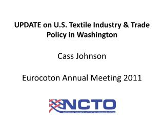 U.S. Textile Production Update