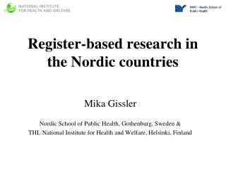 Register-based research in the Nordic countries