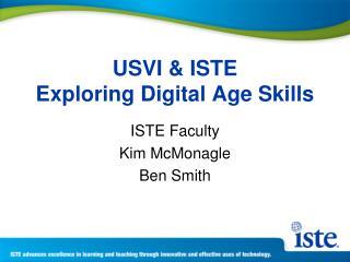 USVI & ISTE Exploring Digital Age Skills