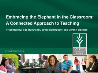 Embracing the Elephant in the Classroom: A Connected Approach to Teaching