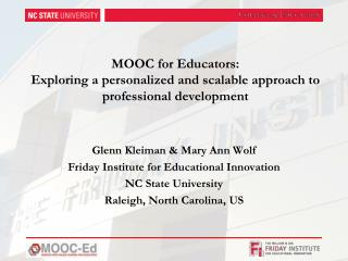MOOC for Educators: Exploring a personalized and scalable approach to professional development