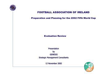 Presentation by GENESIS Strategic Management Consultants  12 November 2002