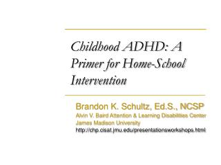 Childhood ADHD: A Primer for Home-School Intervention