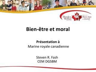 Bien-être et moral Présentation à  Marine royale canadienne