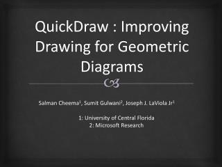 QuickDraw : Improving Drawing for Geometric Diagrams