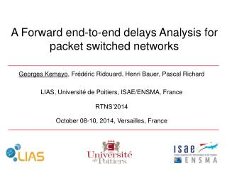A  Forward  end-to-end  delays Analysis  for  packet switched  networks
