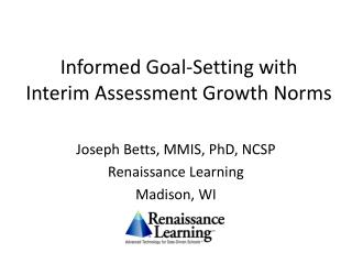 Informed Goal-Setting with  Interim Assessment Growth Norms