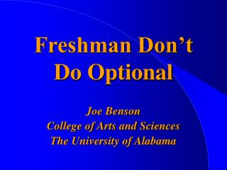 Freshman Don't Do Optional